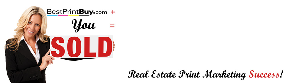 Real Estate Print Marketing Tools