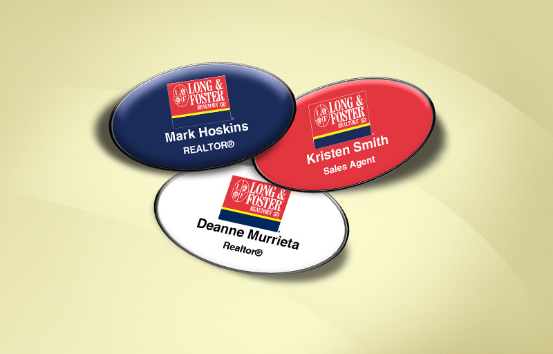Long and Foster Real Estate Domed Oval Name Badge - Long and Foster Name Tags for Realtors | BestPrintBuy.com