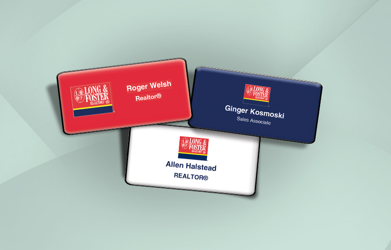 Long and Foster Real Estate Domed Rectangle Name Badge - Long and Foster Name Tags for Realtors | BestPrintBuy.com