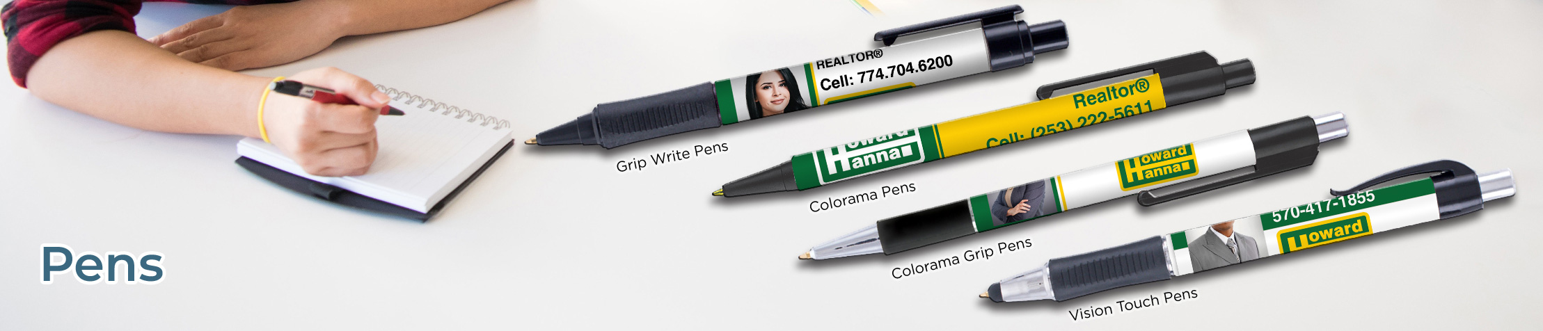 Howard Hanna Real Estate Personalized Pens - Howard Hanna promotional products: Grip Write Pens, Colorama Pens, Vision Touch Pens, and Colorama Grip Pens | BestPrintBuy.com